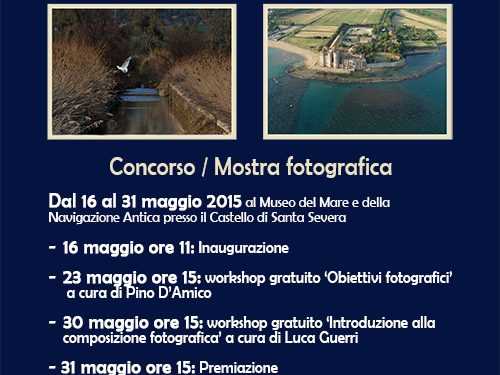 """Sabato 16 maggio inaugurazione del Concorso / Mostra """"Obiettivo sul Monumento Naturale Antica Pyrgi"""""""